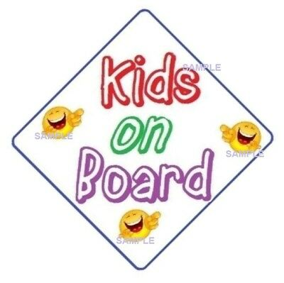 KIDS ON BOARD - CAR SIGN - MADE IN AUSTRALIA  with 2 Peel Off Strips FREE POST