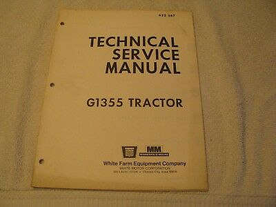 Original 1972 Oliver/MM Minneapolis Moline G1355 Technical Service Manual