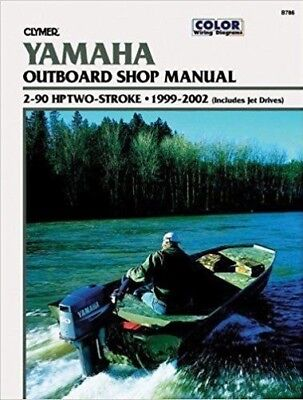 Clymer Manuals Yamaha 2-90 HP Two-Stroke Outboard and Jet Drive, 1999-2002 B786