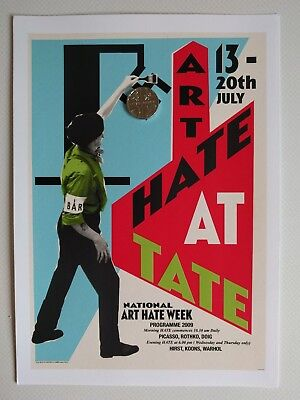Billy Childish Art Hate At Tate 2009 limited edition enhanced giclee.