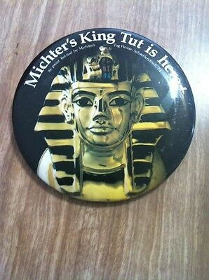 """Michter's King Tut Whiskey Pin Back Button 3"""""""