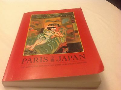 Paris in Japan - The Japanese Encounter with European Painting