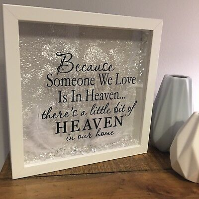 Because Someone We Love Is In Heaven Memorial Frame 999