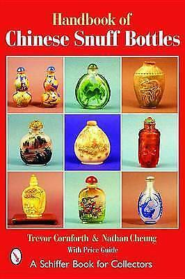 THE HANDBOOK OF CHINESE SNUFF BOTTLES. (SIGNED). , Cornforth, Trevor. and Cheung