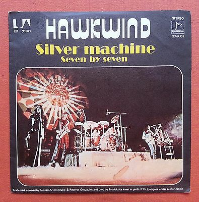 Hawkwind-Silver Machine/seven By Seven Rare Yugoslavian 7''ps 1975 Lemmy Ex/nm