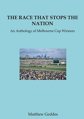 Melbourne Cup Book - The Race That Stops The Nation
