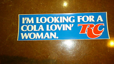 R.C.COLA sticker i'm looking for a cola lovin'woman