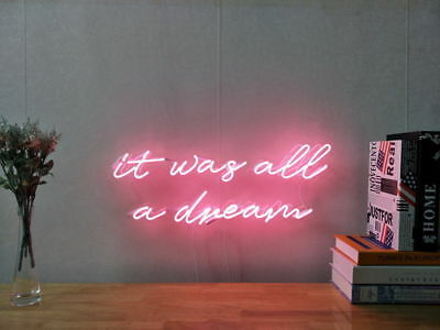 New It Was All A Dream Neon Sign For Bedroom Wall Home Decor Artwork With Dimmer