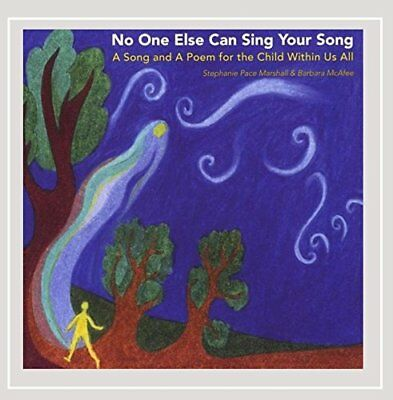 BARBARA MCAFEE AND STEPHANIE PACE - No One Else Can Sing Your Song - CD - NEW