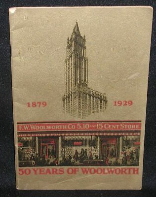 F.W.Woolworth 1879-1929~Fifty Years of Woolworth~40 page booklet