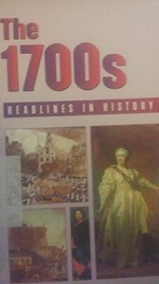 HEADLINES IN HISTORY - 1700S (HARDCOVER EDITION) By Stuart A. Kallen *BRAND NEW*