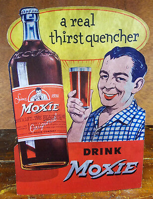Moxie Cola Soda Pop Older Man Drink Bottle Glass A Real Thirst Quencher Sign