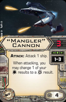 """X-Wing Miniatures """"Mangler"""" cannon upgrade card Star Wars Mangler Cannon"""