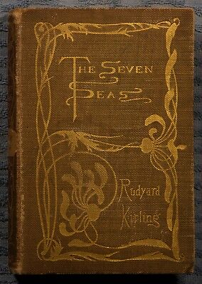 The Seven Seas by Rudyard Kipling 1899 hardcover