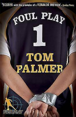 Foul Play by Tom Palmer (Paperback, 2008)