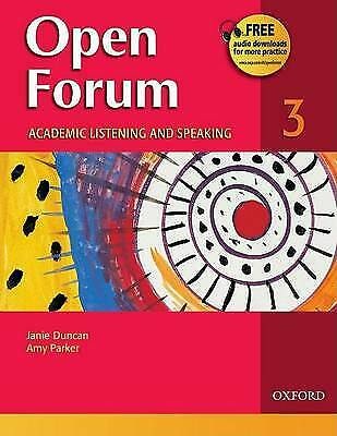 Open Forum 3: Student Book: 3 by Janie Duncan, Amy Parker (Paperback, 2007)