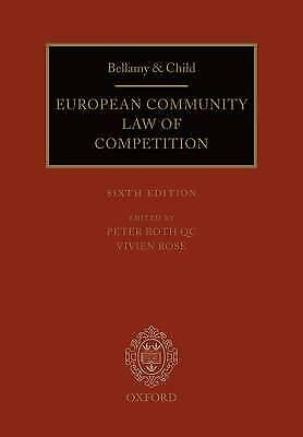 Bellamy and Child: European Community Law of Competition: 2010 Pack by Vivien...