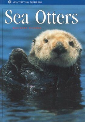 SEA OTTERS (MONTEREY BAY AQUARIUM NATURAL HISTORY SERIES) By Marianne Mint