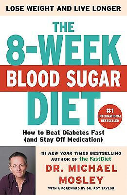 The 8 Week Blood Sugar Diet Digital PDF - Dr Michael Mosley (Read Description)
