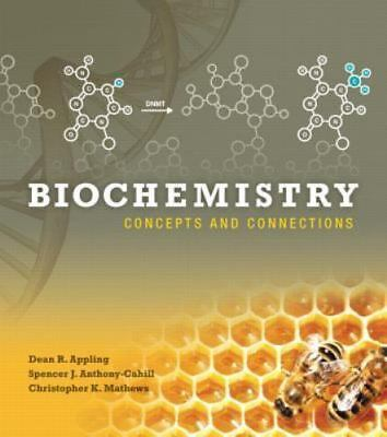 Biochemistry: Concepts and Connections 1st Int'l Edition