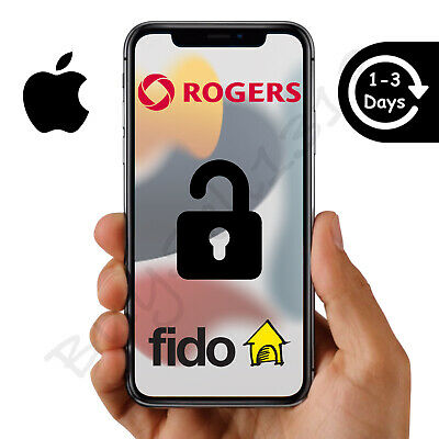 ROGERS OR FIDO - APPLE iPHONE UNLOCK - ANY MODEL - 1 HOUR OR LESS