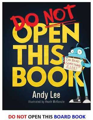 NEW Do Not Open This Book By Andy Lee Board Book Free Shipping