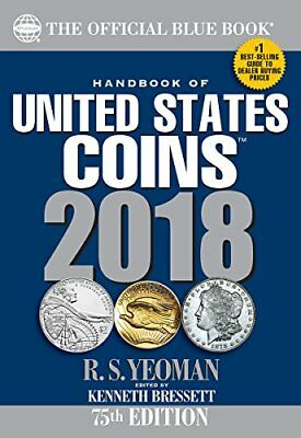 Handbook of United States Coins 2018 The Official Blue Book Paperback