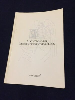 Jaeger-LeCoultre Book LIVING ON AIR - HISTORY OF THE ATMOS CLOCK by Jean Lebet