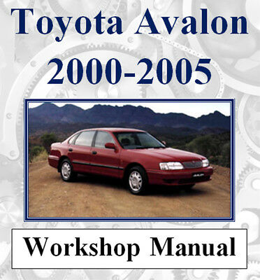 Toyota Avalon 2000 - 2005 Factory Workshop Service Repair Manual On Cd -The Best
