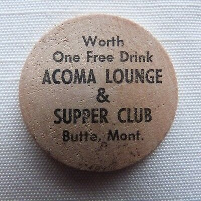 Butte Montana Acoma Lounge & Supper Club wooden nickel - MT
