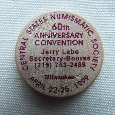 Milwaukee Wisconsin Central States Numismatic Society 1999 wooden nickel - WI