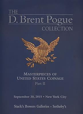 Stack's Bowers 9/30/15 Brent Pogue Ii Coin Auction Catalog