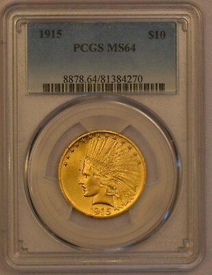 PCGS 1915 MS64 $10  gold Indian with 64 flashy luster