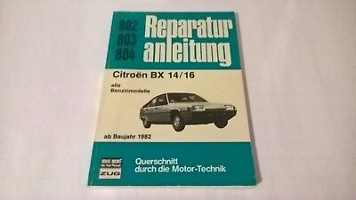 Citroen BX 14/16 All Models From 1982 Repair Instructions # 802 803 804 Germany