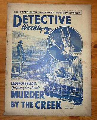 DETECTIVE WEEKLY No 238 11TH SEPT 1937 MURDER BY THE CREEK BY LADBROKE BLACK