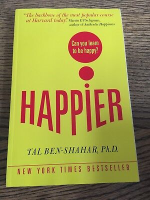 Happier: Can you learn to be Happy? (UK Paperback): Tal Ben-Shahar