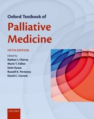 Oxford Textbook of Palliative Medicine by Nathan Cherny.