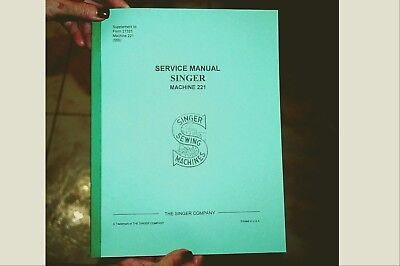 Service Manual for Singer Featherweight Sewing Machines 221 and 221K