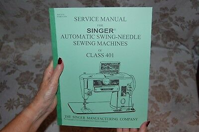 Factory Authorized Service Manual for Singer 401 and 401A Sewing Machines