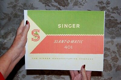 Rare Deluxe-Edition Instructions Manual for Singer 401, 401A Sewing Machine