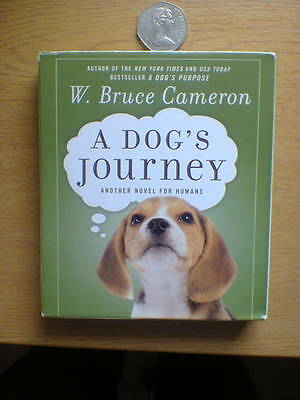 A Dog`s Journey - W Bruce Cameron - 8 CD`s Audio Book