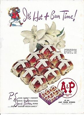 A & P Jane Parker Hot Bun Time! 1943 Print Ad Hot Cross Buns A & P Food Stores
