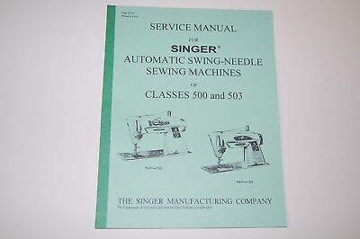 Factory Authorized Service Manual for Singer 500 500A 503 503A Sewing Machines