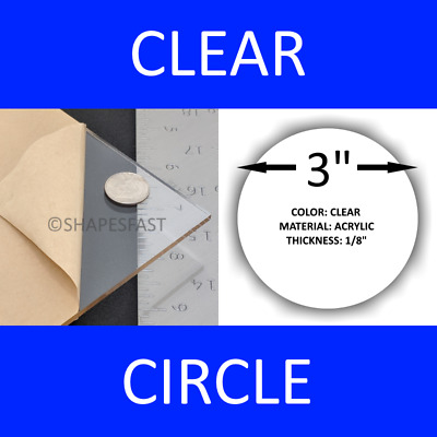 "3"" INCH CIRCLE Clear 1/8"" Acrylic Plexiglass Circle Round Disc Shape Plastic"