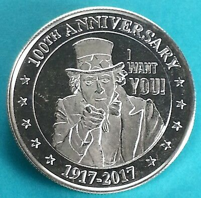 """Uncle Sam 100th Anniversary 1917 - 2017  """"I WANT YOU!""""  1 Troy oz. .999 Silver"""