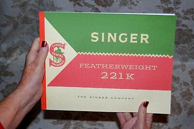 Rare Deluxe-Edition Instruction Manual, Singer Featherweight 221k Sewing Machine