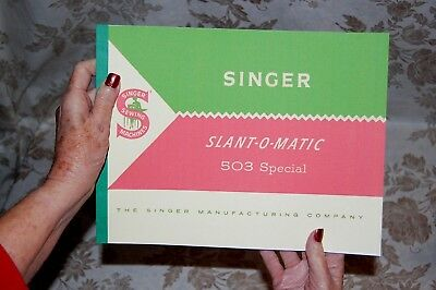 Rare Large Deluxe-Edition Instructions Manual for Singer 503 Sewing Machine
