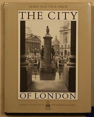 The City of London by James Bartholomew 1989 hardcover w/DJ