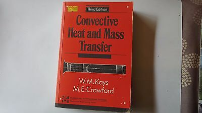 Convective Heat and Mass Transfer W.M.Kays M.E.Crawford