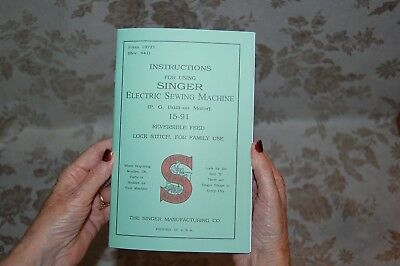 Rare Large Deluxe-Edition Instructions Manual for Singer 15-91 Sewing Machine